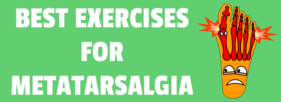 METATARSALGIA EXERCISES